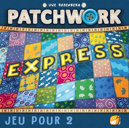 VF de Patchwork Express en approche : disponibilité mars 2019