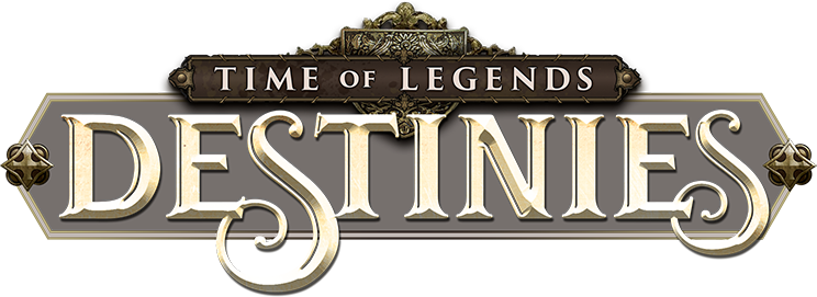 [Carnet d'auteur] Time of Legends : Destinies