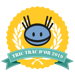 Go, Tric Trac d'Or, Go !