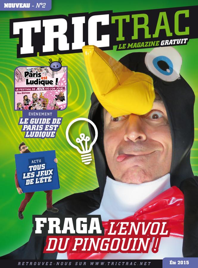 Il va y avoir un Tric Trac Mag N°2 !