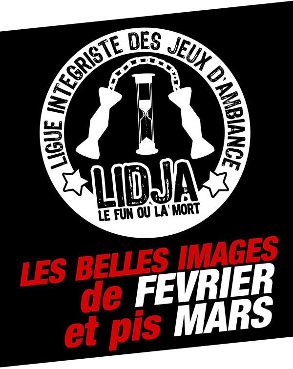 LIDJA : Le Préviousseli de février & mars
