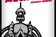 Moongha Invaders - Mad Scientists and atomic Monsters attack the Earth!