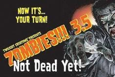 Zombies!!!3.5 : Not Dead Yet !