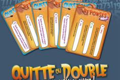 Quitte ou double: