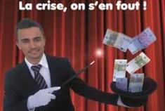 La Crise, On S'en Fout !