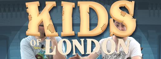 Kids of London, de le papotache !