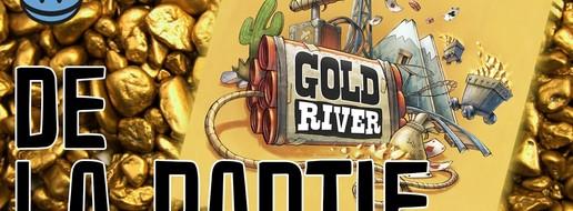 Gold River, de la partie !