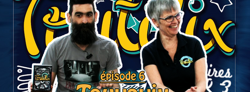 Toutilix - Touvavix, de l'explipartie !
