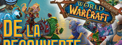 SmallWorld of Warcraft, de la découverte !