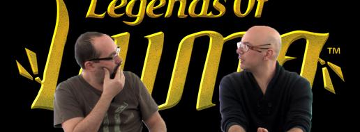 Legends of Luma, de le papotache !