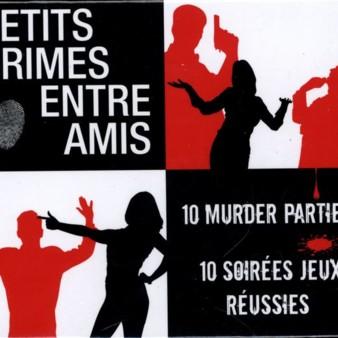 Petits crimes entre amis