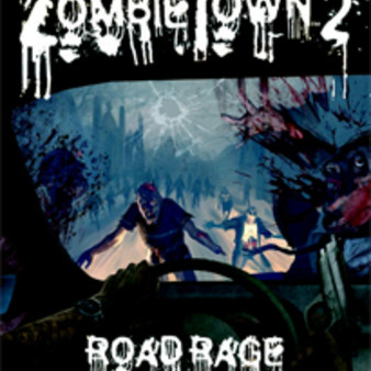 Zombie town 2 : Road Rage