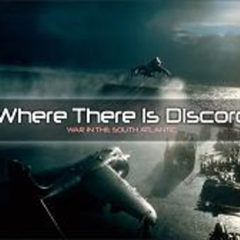 Where There Is Discord : War in the South Atlantic