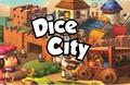 DICE CITY : Un Minivilles sous amphétamines !!