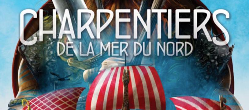 Charpentiers de la mer du nord (Kickstarter)