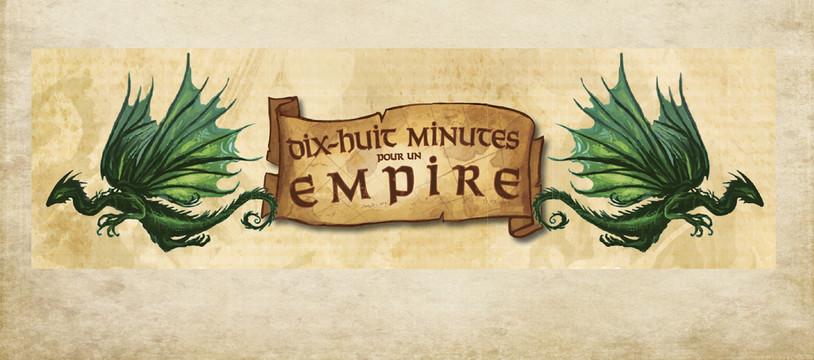 Dix-Huit Minutes pour un empire aura dix-huit... euh... de retard