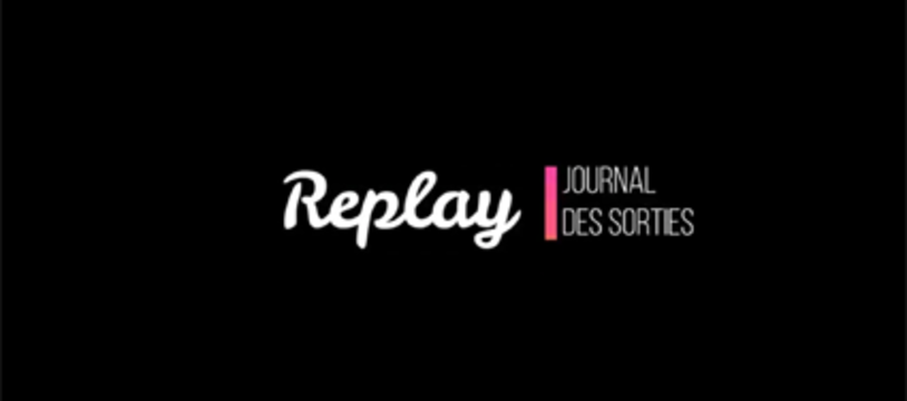 Replay...Journal des sorties de Paille Editions