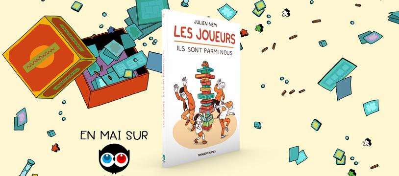Les Joueurs - Ils sont parmi nous / La BD de Julien Nesme arrive sur Ulule !