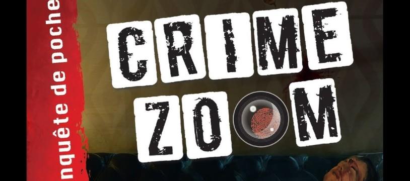 Crime Zoom : Focale sur une enquête