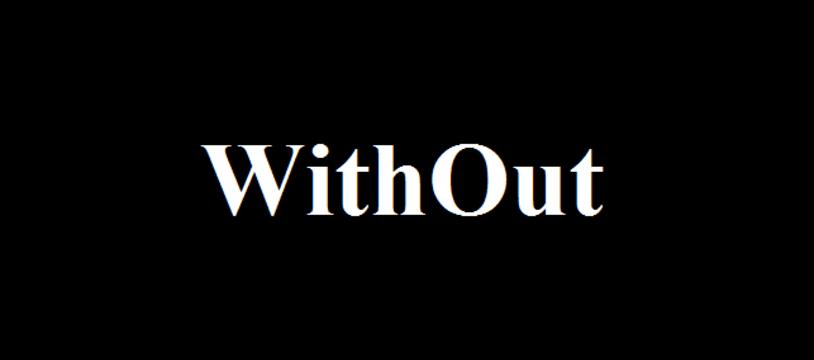 Le jeu gratuit de la semaine :  WithOut