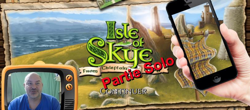 Isle of Skye sur Smartphone en mode Solo