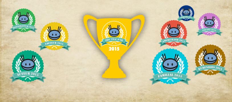 Les gagnants par catégorie des Tric Trac d'Or 2015 sont...