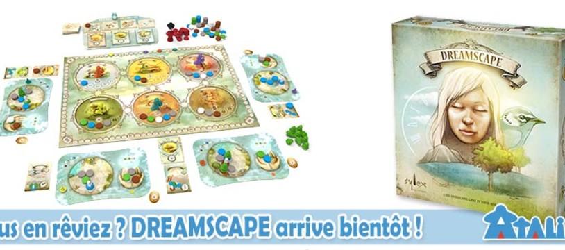 Bientôt disponible : Dreamscape