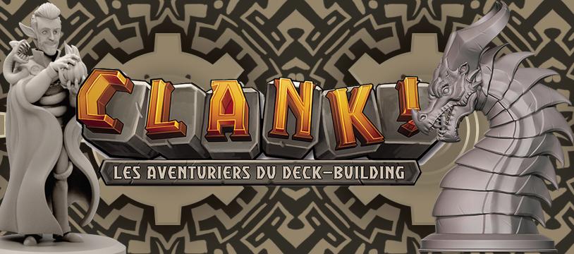 Clank! - les nouveautés qui vont faire du bruit !