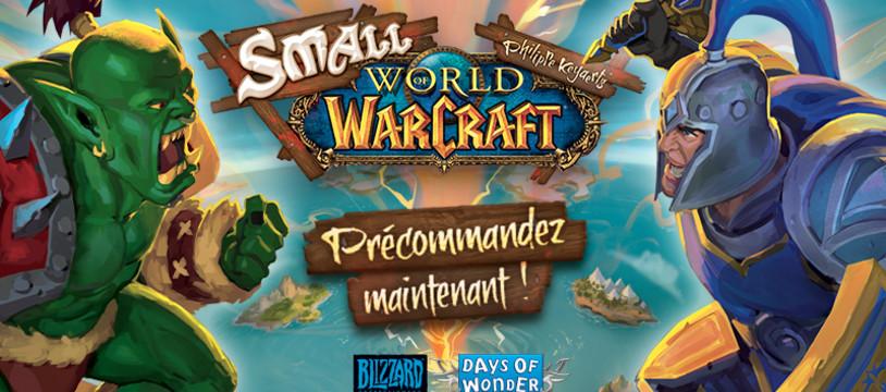 Les précommandes pour Small World of Warcraft sont ouvertes !