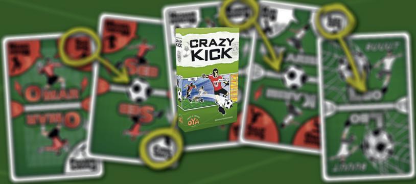 Crazy Kick, le foot et la crapette de joie...