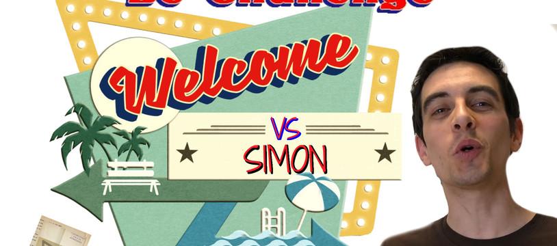 Le Challenge Solo de Welcome avec Simon