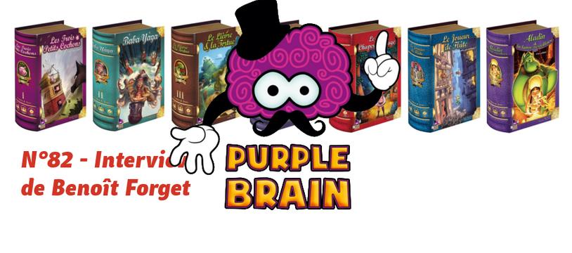 Interview de Benoît Forget - Purple Brain