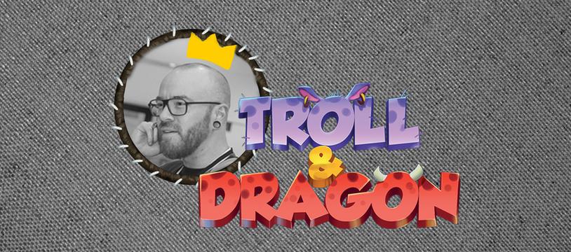 Paul Mafayon nous parle de Troll & Dragon !