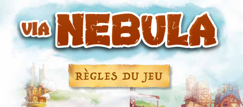 La règle complète de Via Nebula en PDF.
