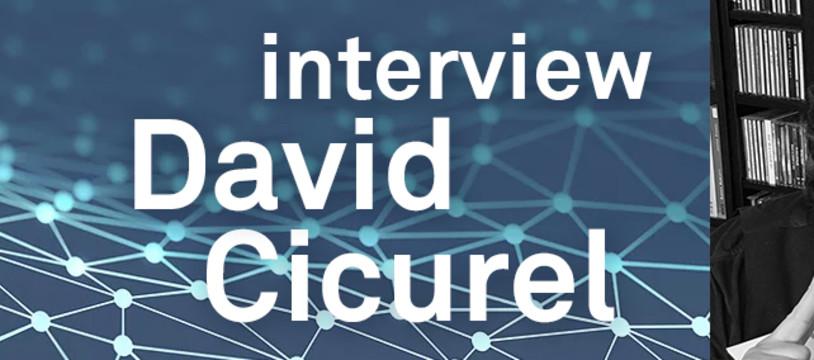 Rencontre avec David Cicurel