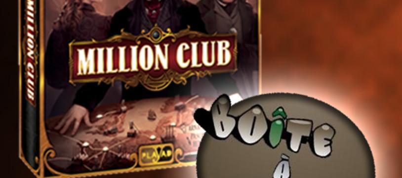 MILLION CLUB à découvrir sur boiteajeux.net