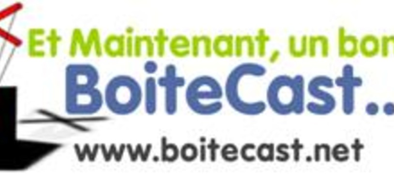 [BoiteCast] You robot