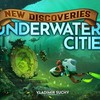 Underwater Cities - New Discoveries