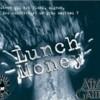 Lunch Money (version française)