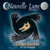 Les Loups-Garous de Thiercelieux 2 : Nouvelle Lune