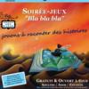 """Soirée-jeux """"bla bla bla"""""""