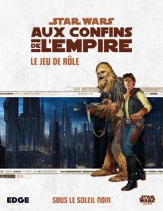 Star Wars : Aux Confins de l'Empire - Sous le Soleil Noir