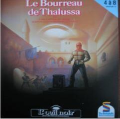 L'Œil Noir - Le Bourreau de Thalussa (Schmidt)