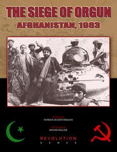 THE SIEGE OF ORGUN   Afghanistan, 1983