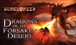 Dungeoneer : Dragons of the Forsaken Desert
