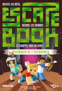 Escape Book : Prisonnier de l'OverWorld