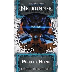 Android : Netrunner - Peur et Haine