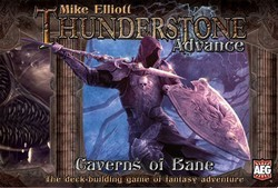 Thunderstone Advance : Caverns of Bane