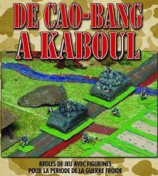 De CAO-BANG à KABOUL