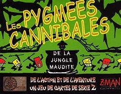 Les Pygmées Cannibales de la Jungle Maudite